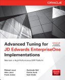 Advanced Tuning for JD Edwards EnterpriseOne Implementations