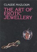 The Art of Erotic Jewellery