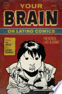 Your Brain on Latino Comics