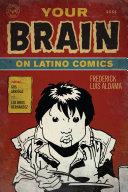 Your Brain on Latino Comics Pdf/ePub eBook