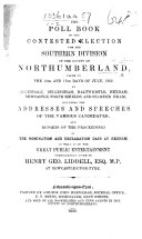The Poll Book of the Contested Election for the Southern Division of     Northumberland     July  1852  Etc