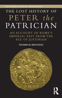 The Lost History of Peter the Patrician [Pdf/ePub] eBook