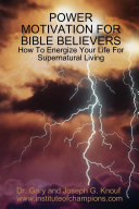 Power Motivation for Bible Believers