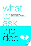 What to Ask the Doc