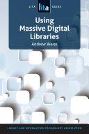 Using Massive Digital Libraries