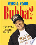 Who s Your Bubba
