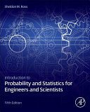 Introduction to Probability and Statistics for Engineers and Scientists