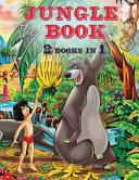 The Jungle Book   2 Books in 1   Coloring Book Book PDF