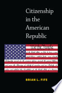 Citizenship in the American Republic Book PDF