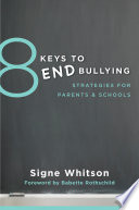 8 Keys to End Bullying  Strategies for Parents   Schools  8 Keys to Mental Health