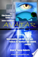 The Film Reader S Guide To James Cameron S Avatar