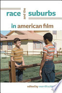 Race and the Suburbs in American Film