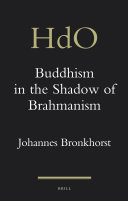 Buddhism in the Shadow of Brahmanism