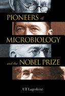 Pioneers of Microbiology and the Nobel Prize Pdf/ePub eBook