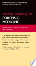 """Oxford Handbook of Forensic Medicine"" by Jonathan P. Wyatt, Tim Squires, Guy Norfolk, Jason Payne-James"