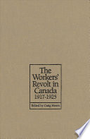 The Workers' Revolt in Canada, 1917-1925