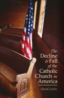 Decline and Fall of the Catholic Church in America [Pdf/ePub] eBook