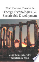 2004 New and Renewable Energy Technologies for Sustainable Development