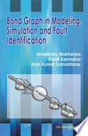 Bond Graph In Modeling Simulation And Fault Identification Book PDF