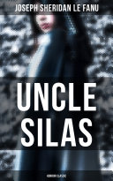 Uncle Silas (Horror Classic)