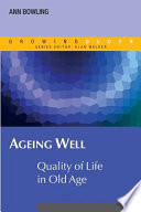 Ageing Well  Quality Of Life In Old Age Book