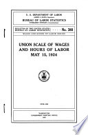 Union Scale of Wages and Hours of Labor  May 15  1924