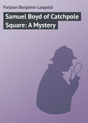 Samuel Boyd of Catchpole Square: A Mystery [Pdf/ePub] eBook