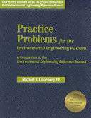 Practice Problems for the Environmental Engineering PE Exam: A ...