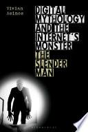 Digital Mythology And The Internet S Monster