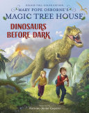 Magic Tree House Deluxe Edition  Dinosaurs Before Dark Book