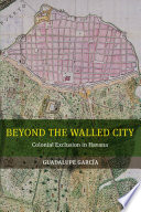 Beyond the Walled City