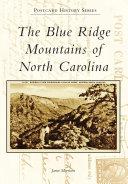 The Blue Ridge Mountains of North Carolina