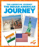 The Indian American Journey