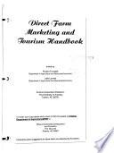 Direct Farm Marketing and Tourism Handbook