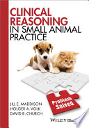 Clinical Reasoning in Small Animal Practice Book