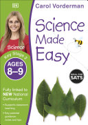 Science Made Easy Ages 8   9 Key Stage 2