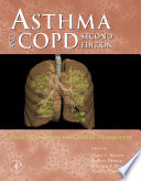 """Asthma and COPD: Basic Mechanisms and Clinical Management"" by Peter J. Barnes, Jeffrey M. Drazen, Stephen I. Rennard, Neil C. Thomson"