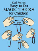 Easy-to-Do Magic Tricks for Children Book