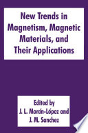 New Trends in Magnetism  Magnetic Materials  and Their Applications Book