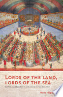 Lords of the land, lords of the sea conflict and adaptation in early colonial Timor, 1600-1800