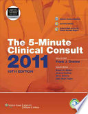 The 5 Minute Clinical Consult 2011 Book
