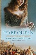 To Be Queen [Pdf/ePub] eBook