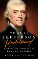 Thomas Jefferson - Revolutionary