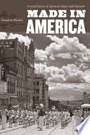 """""""Made in America: A Social History of American Culture and Character"""" by Claude S. Fischer"""