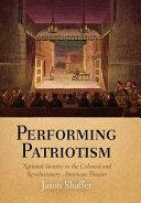 Performing Patriotism