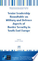 Senior Leadership Roundtable on Military and Defence Aspects of Border Security in South East Europe