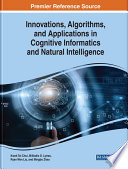 Innovations  Algorithms  and Applications in Cognitive Informatics and Natural Intelligence Book