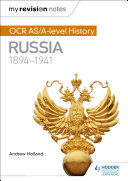 My Revision Notes: OCR AS/A-level History: Russia 1894-1941
