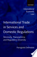 International Trade in Services and Domestic Regulations