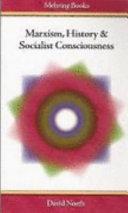 Marxism, History & Socialist Consciousness
